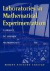 Laboratories in Mathematical Experimentation - Donal, O'Shea, Margaret A. Robinson, Mark Peterson, Harriet Pollatsek, Giuliana Davidoff, Alan Durfee, Janice Gifford, J.W. Bruce, Lester Senechal