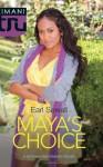 Maya's Choice - Earl Sewell