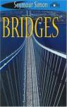 See More Readers: Bridges - Level 2 - Seymour Simon