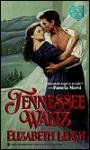 Tennessee Waltz - Elizabeth Leigh