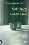 L'amore o quasi - Catherine Dunne, Eva Kampmann