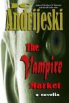 The Vampire Market - J.C. Andrijeski