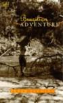 Brazilian Adventure - Peter Fleming