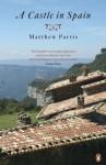 A Castle in Spain - Matthew Parris