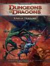 Tomb of Horrors: A 4th Edition D&D Super Adventure - Ari Marmell, Scott Fitzgerald Gray, Cal Moore, Miranda Horner