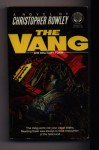 The Vang: The Military Form - Christopher Rowley