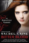 Bitter Blood (The Morganville Vampires, #13) - Rachel Caine