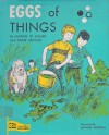 Eggs of Things - Anne Sexton, Maxine Kumin