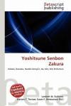 Yoshitsune Senbon Zakura - Lambert M. Surhone, Mariam T. Tennoe, Susan F. Henssonow