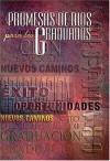 Promesas De Dios Para Los Graduados (Spanish Edition) - Jack Countryman, Betania