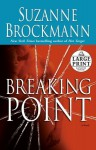 Breaking Point (Troubleshooters #9) - Suzanne Brockmann