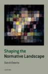 Shaping the Normative Landscape - David Owens