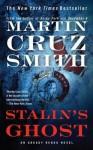 Stalin's Ghost - Martin Cruz Smith