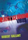 The Armageddon Virus - Robert Gallant