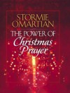 The Power of Christmas Prayer - Stormie Omartian