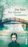 Der kleine Trommler - Sijie Dai
