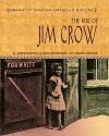 The Rise of Jim Crow - James Haskins, Virginia Schomp