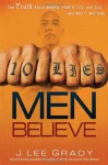 10 Lies Men Believe: The Truth About Women, Power, Sex and God-and Why it Matters - J. Lee Grady