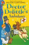 Doctor Dolittle and the Ambulance (Red Fox Read Alone) - Hugh Lofting, Sarah Wimperis