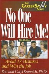 No One Will Hire Me!: Avoid 17 Mistakes and Win the Job - Ron Krannich