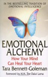 Emotional Alchemy - Tara Bennett-Goleman