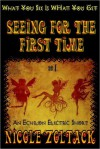 Seeing for the First Time - Nicole Zoltack