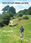 Mountain Bike Guide to Wiltshire (Mountain Bike Guide) - Ian White