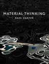 Material Thinking - Paul Carter