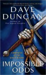 Impossible Odds (King's Blades, #5) - Dave Duncan