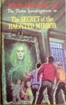 Secret Of The Haunted Mirror - M.V. Carey