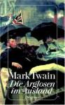 Die Arglosen im Ausland - Mark Twain