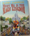Meet Me in the Magic Kingdom - Kathy Jakobsen, Kathy Jacobsen