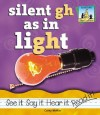 Silent Gh as in Light - Carey Molter