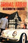 Bridal Array - Elizabeth Cadell