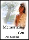 Memorizing You - Dan Skinner