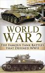 World War 2 Tank Battles: The Famous Tank Battles that Defined WWII (World War 2, World War II, WWII, Unbroken, Tank Battles, A Higher Call, Holocaust, ... Harbour, Tank Wars, Famous battles Book 1) - Ryan Jenkins, World War 2, World War II, Tank Battles, Monuments Men, Higher Call, Tank Wars