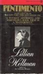 Pentimento - Lillian Hellman