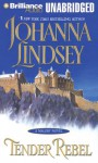 Tender Rebel - Johanna Lindsey, Laural Merlington