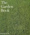 The Garden Book - Phaidon Press