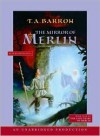 The Mirror of Merlin (The Lost Years of Merlin, #4) - T.A. Barron, Kevin Isola