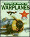 Gatefold Book of World War II Warplanes - Chris Marshall