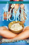 Scandalicious: A Novel - Allison Hobbs