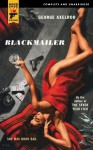 Blackmailer - George Axelrod