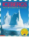 Icebergs: Facts, Stories, Activities - Jenny Wood