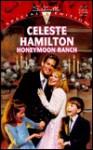 Honeymoon Ranch - Celeste Hamilton