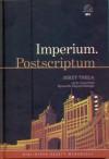 Imperium. Postscriptum - Ryszard Kapuściński