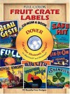 Full-Color Fruit Crate Labels CD-ROM and Book - Dover Publications Inc.