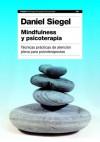 Mindfulness y psicoterapia - Daniel J. Siegel