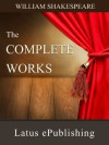 The Complete Works of Shakespeare - William Shakespeare