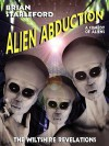 Alien Abduction: The Wiltshire Revelations - Brian Stableford